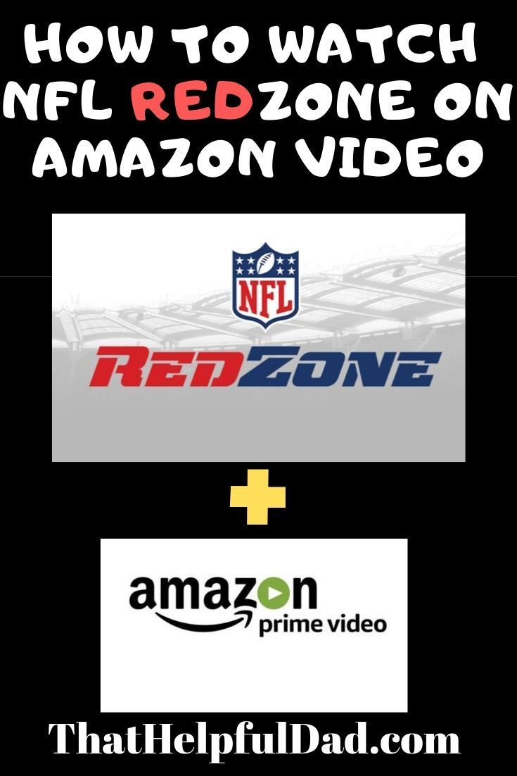 Home That Helpful Dad Nfl Redzone Amazon Fire Tv Streaming Tv