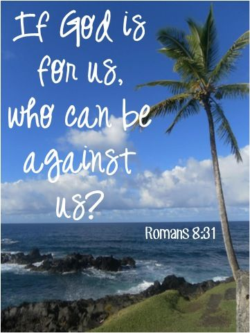 Image result for God is for you who can be against you