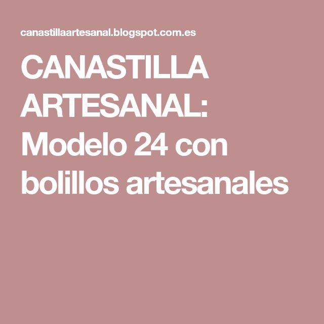 CANASTILLA ARTESANAL: Modelo 24 con bolillos artesanales