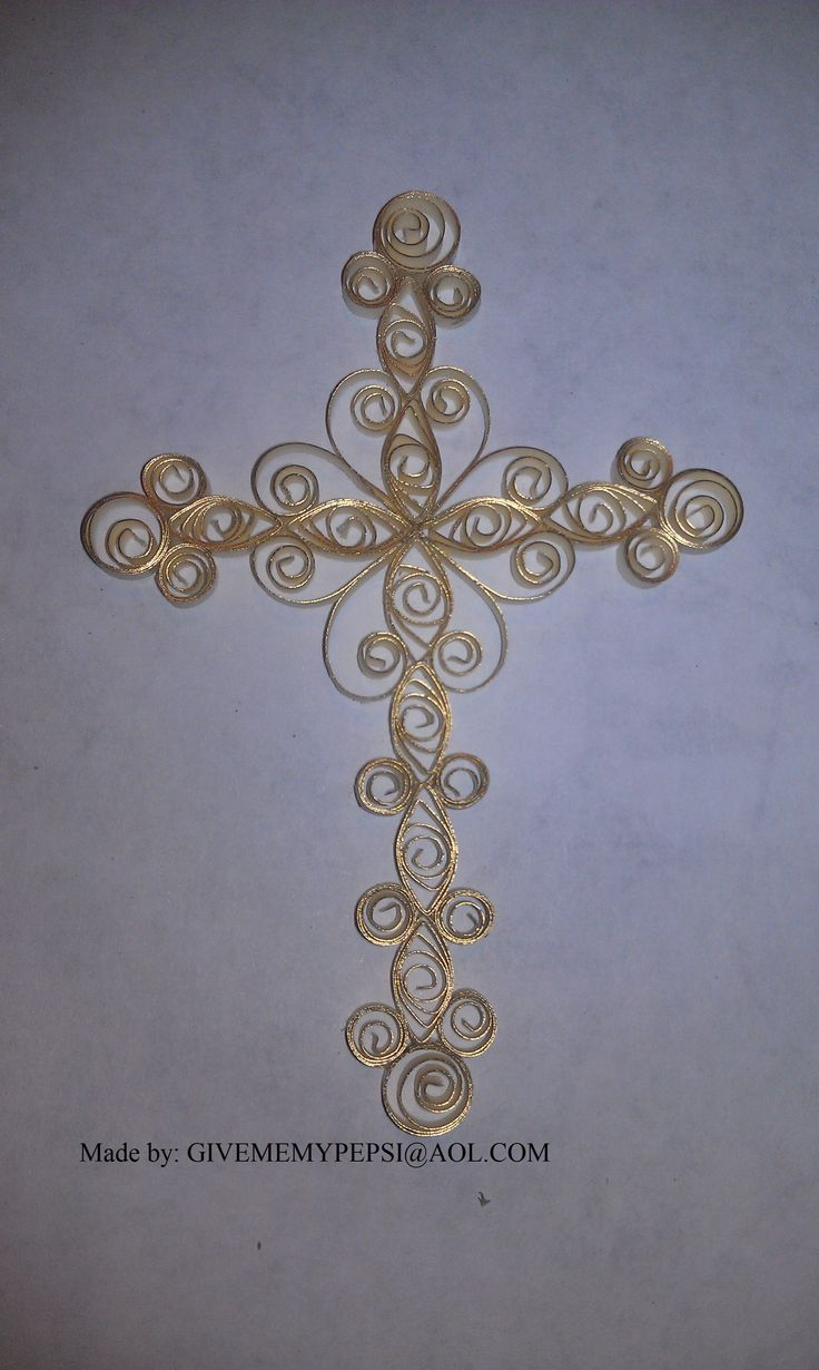 I made this. Quilled Cross (repinned from someone else, not me!)