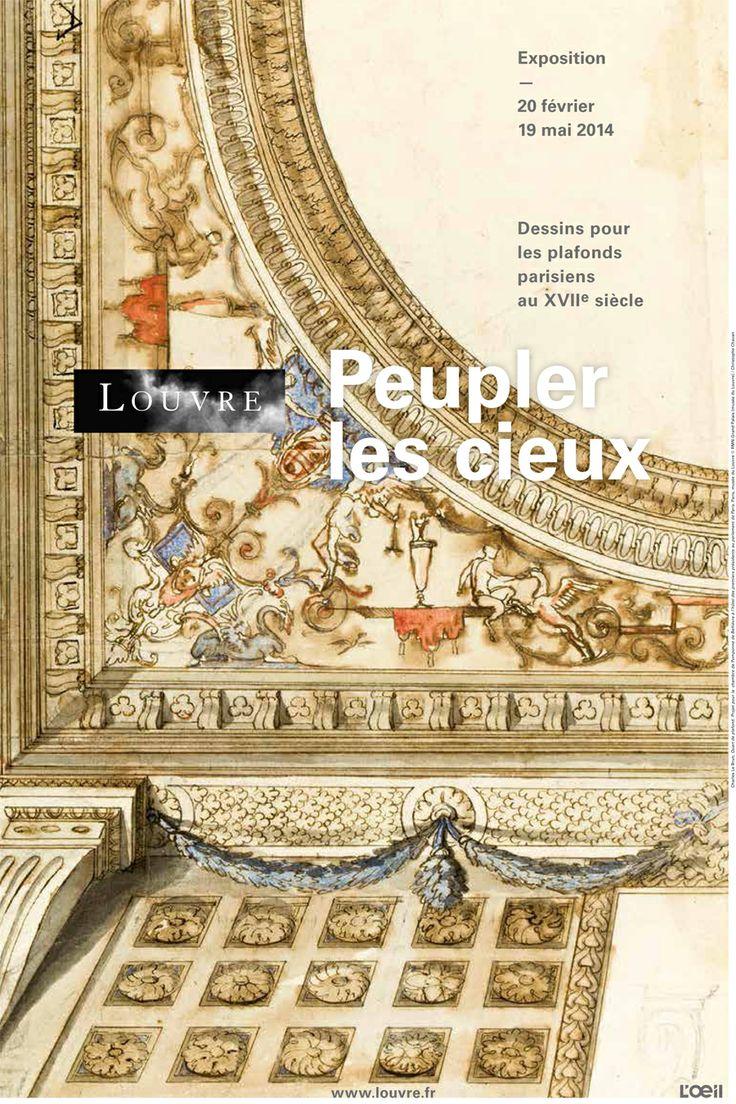 Ouverture le 20 février 2014 de l'#exposition « Peupler les cieux ». #Dessins pour les #plafonds parisiens au XVIIe siècle. #Affiche www.louvre.fr/...