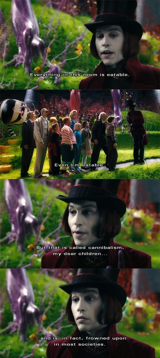 Charlie and the Chocolate Factory. This is one of my favorite quotes, which I frequently use.