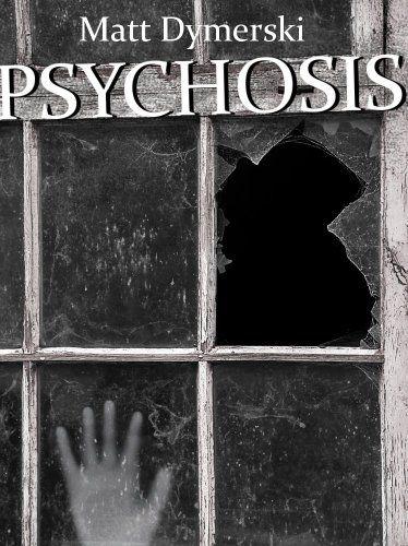 Psychosis: Tales of Horror by Matt Dymerski http://www.amazon.com/dp/B005DSU784/ref=cm_sw_r_pi_dp_iRvxvb1H8XNEH