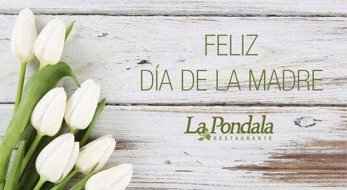 Desde La Pondala os deseamos un feliz Día de la Madre y os animamos a que vengáis a celebrarlo a nuestro #restaurante y degustéis cualquiera de nuestras especialidades. Más información en nuestro blog. #gijón #asturias #gastronomia #diadelamadre #lapondala http://www.lapondala.com/blog/articulo/17/celebra-el-dia-de-la-madre-en-la-pondala