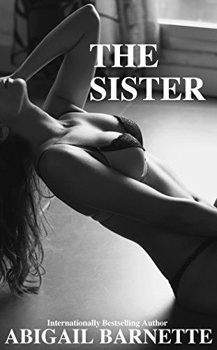 The Sister (The Boss Book 6) by Abigail  Barnette https://www.amazon.com/dp/B075183X2S/ref=cm_sw_r_pi_dp_U_x_-rXpAbJR6WTH3