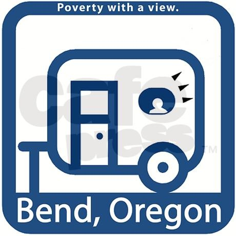 Bend oregon bumper sticker poverty with a view 5
