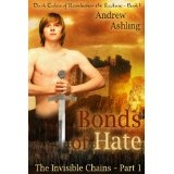 The Invisible Chains - Part 1: Bonds of Hate (Dark Tales of Randamor the Recluse) (Kindle Edition)By Andrew Ashling