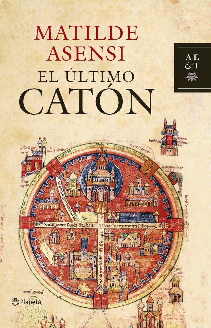 """El último Catón-Matilde Asensi nunca defrauda con sus libros. Buena combinación de """"historia"""" y ficción."""