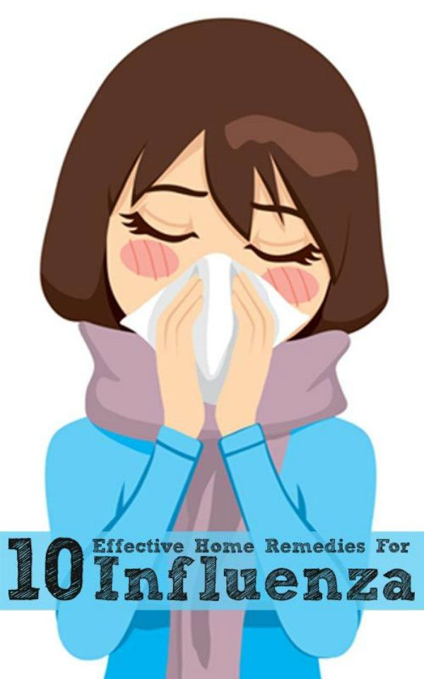 Effective home remedies for influenza. #pioneersettler