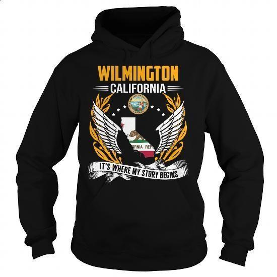 Wilmington, California - Its Where My Story Begins - #funny hoodies #sweatshirt design. ORDER HERE => https://www.sunfrog.com/States/Wilmington-California--Its-Where-My-Story-Begins-103450176-Black-Hoodie.html?60505