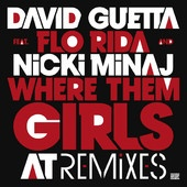 David Guetta  [feat. Nicki Minaj & Flo Rida] | Where Them Girls At --Liz's playlist Listen here: http://www.youtube.com/watch?v=p4kVWCSzfK4
