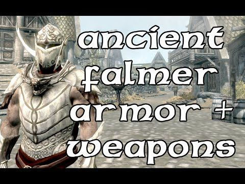 Ancient Falmer Armor and Weapons at Skyrim Nexus - mods and