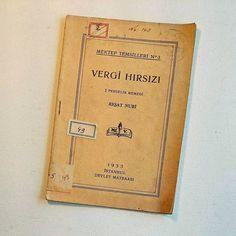 Vergi Hırsızı... Reşat Nuri... 1933  #antique #antika #antikacı #eskici #collectable #collection #collector #sahaf #kitap #kitaplar #kitapkurdu #kitapkokusu #eskici #okul  #reşatnurigüntekin #çocukkitapları #kitapsevdası #efemera #ephemera #reşatnuri #oyuncak #artist #sinema #müzik #1930lar #1930s #mektep #30s #balıkesir #resatnuriguntekin #tiyatro by byyalcinguclu