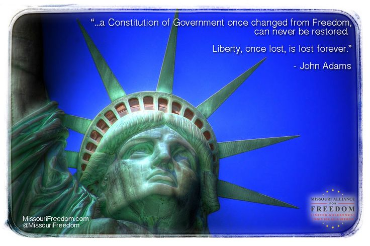 Liberty once lost is lost forever.