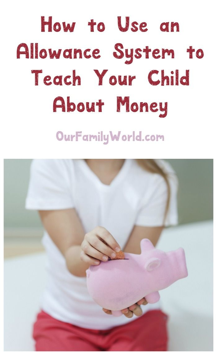 How to Setup and Use an Allowance System to Teach Your Child About Money
