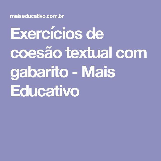 Exercícios de coesão textual com gabarito - Mais Educativo