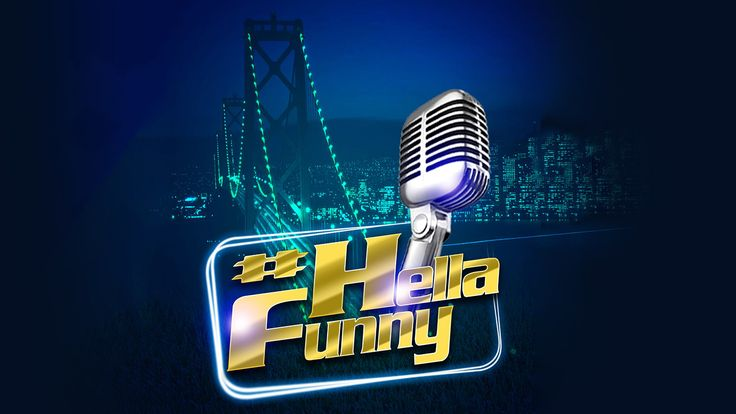 "San Francisco, Aug 16: Funcheap SF Presents: ""#HellaFunny"" Comedy Night"