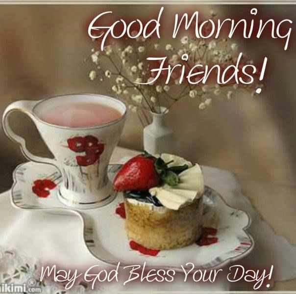 Good Morning Friends May God Bless Your Day Pictures, Photos, and ...