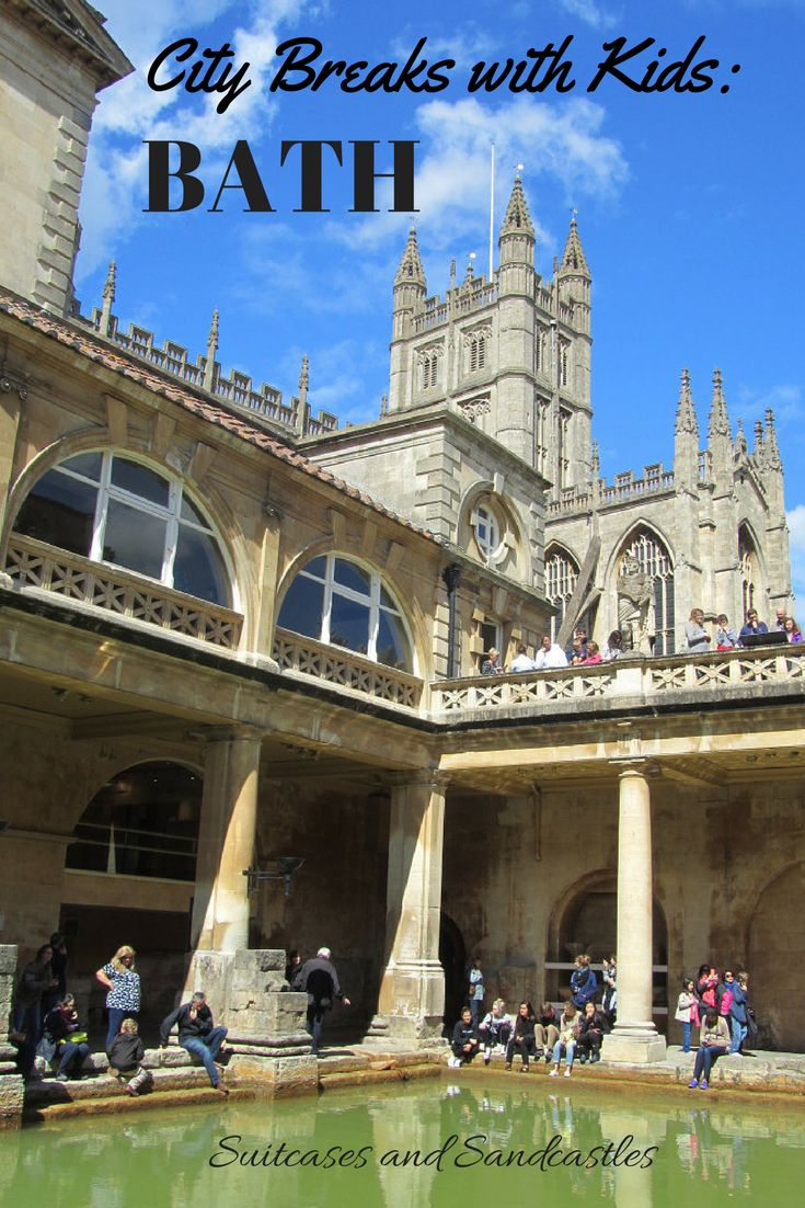 City Breaks with Kids: Bath, family guide to Bath