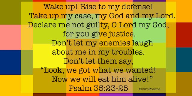 I Love Psalms: A Prayer for Rescue from the enemies - Psalm 35