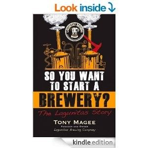 So You Want to Start a Brewery?: The Lagunitas Story Kindle Edition has just dropped from $9.99 to... $2.99. This title is also available in paperback. Kindle Edition books can be viewed on your K...