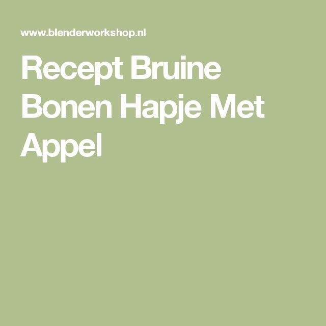 Recept Bruine Bonen Hapje Met Appel