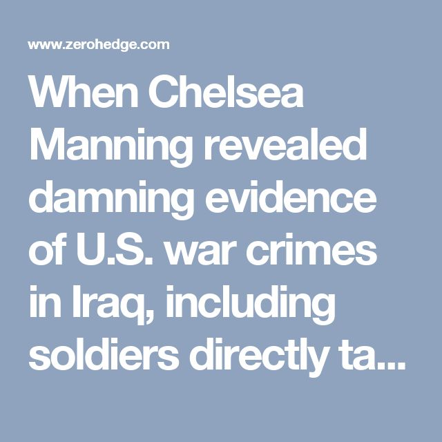 When Chelsea Manning revealed damning evidence of U.S. war crimes in Iraq, including soldiers directly targeting Reuters news staff, the response was not to investigate who allowed those crimes (in fact, a later Pentagon manual went on to describe instances in which it's permissible to kill journalists; that version was later retracted after outcry from reporters). Rather, Manning was subject to a military tribunal and issued multiple life sentences, a cruel and unusual punishment reversed…