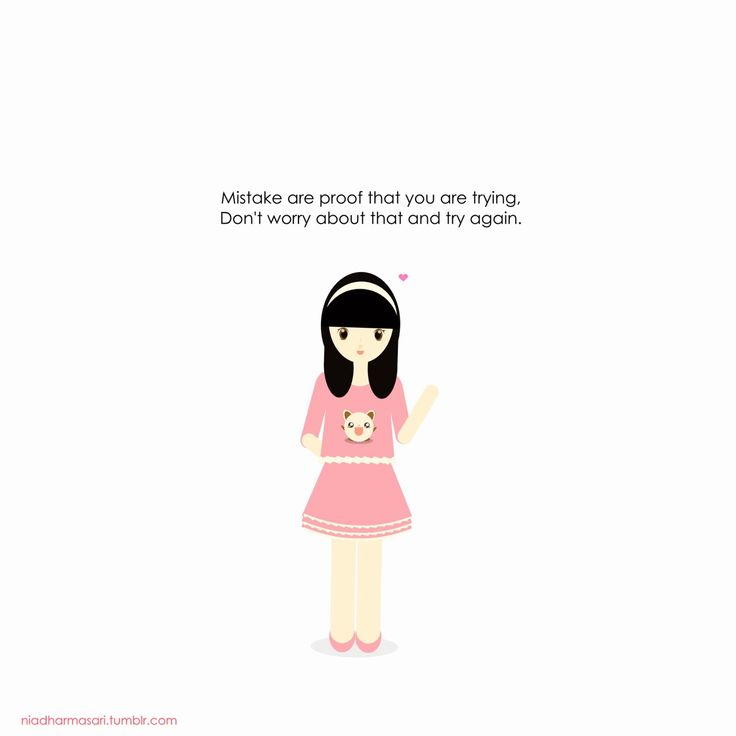 """Cute Doodles Illustration — """"Mistake are proof that you are trying. Don't..."""