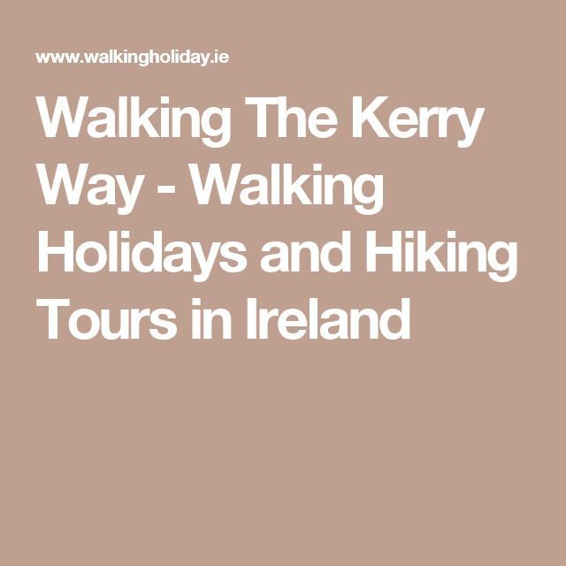 Walking The Kerry Way - Walking Holidays and Hiking Tours in Ireland