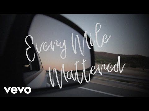 Nichole Nordeman - Every Mile Mattered (Lyric Video) - YouTube