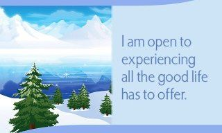 """spiritbearwellness: """"I am open to experiencing all the good life has to offer. ~ Louise L. Hay """""""