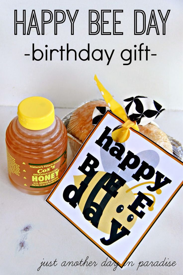 Just Another Day in Paradise: Happy Bee Day Birthday Gift (with Printable)