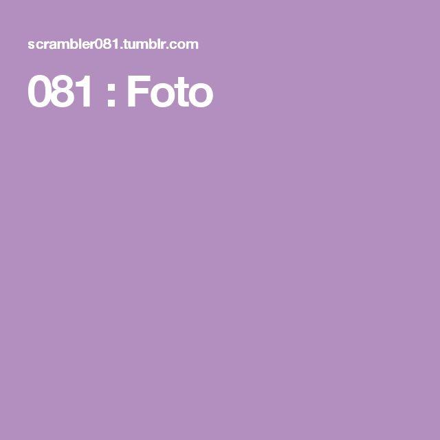081 : Foto