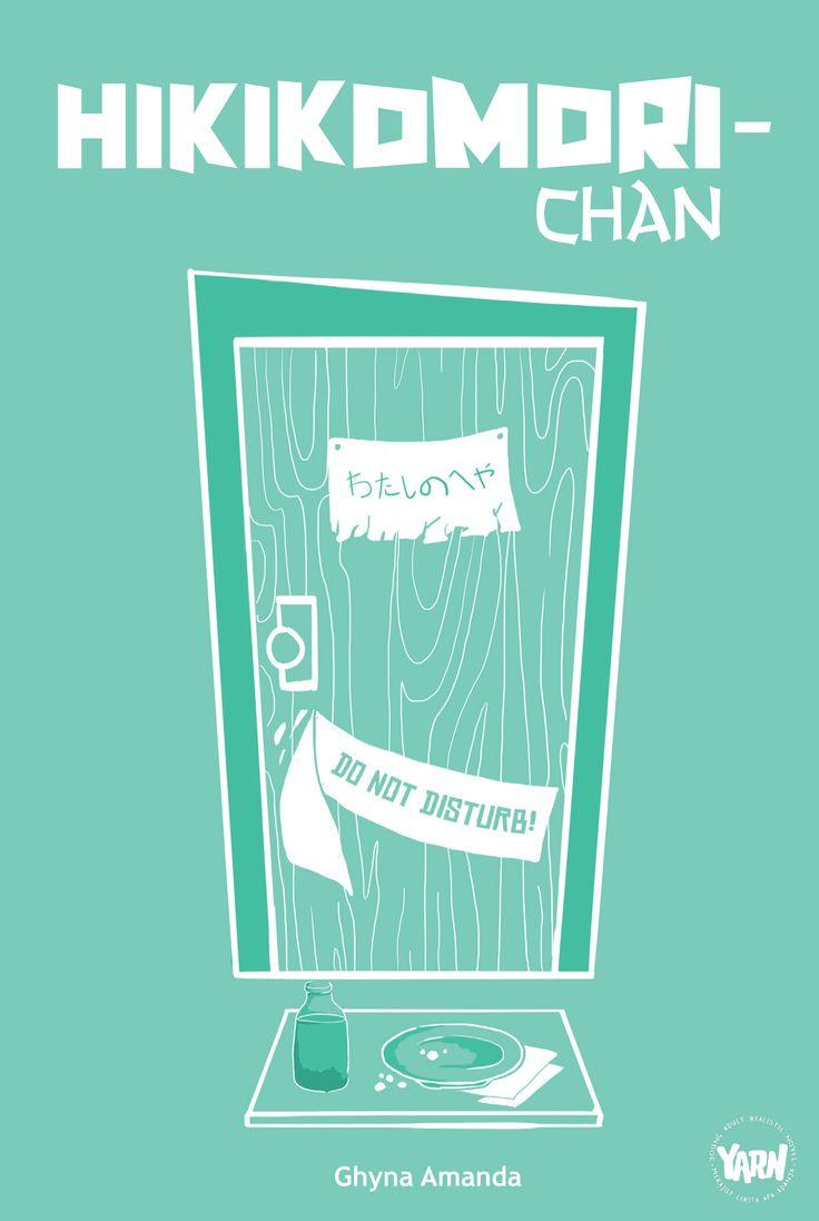 YARN 1: Hikikomori-chan by Ghyna Amanda Published on 9 February 2015.