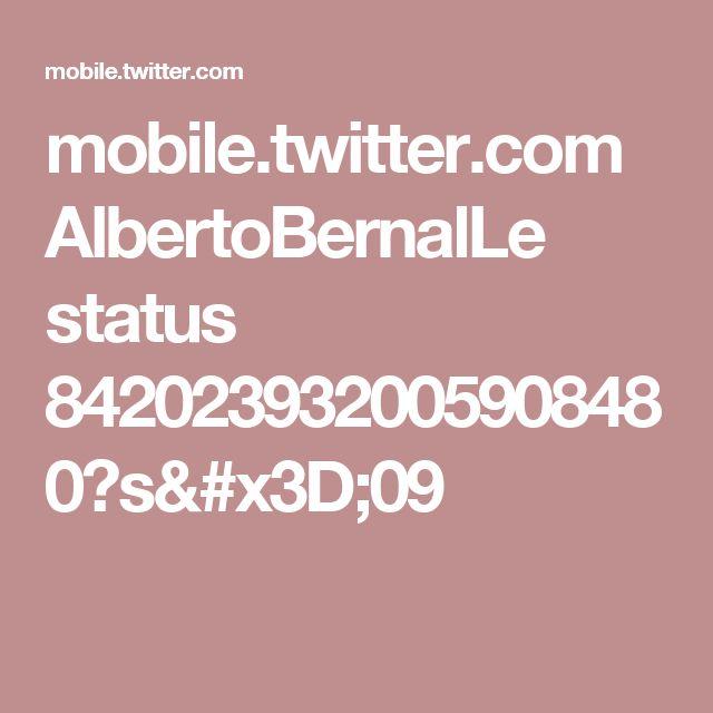 mobile.twitter.com AlbertoBernalLe status 842023932005908480?s=09 Que falso es @JuanManSantos.  Más pruebas??