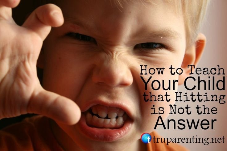 How to Teach Your Child that Hitting is Not the Answer  (Tru Parenting)