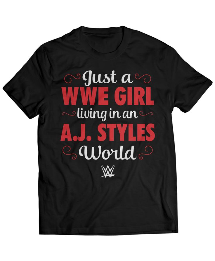A.J. Styles - WWE Girl Living In An AJ Styles World