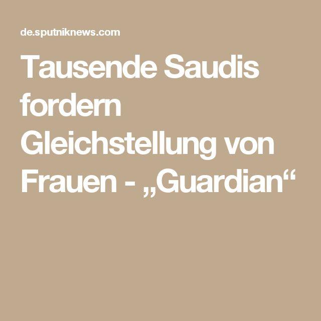 """Tausende Saudis fordern Gleichstellung von Frauen - """"Guardian"""""""