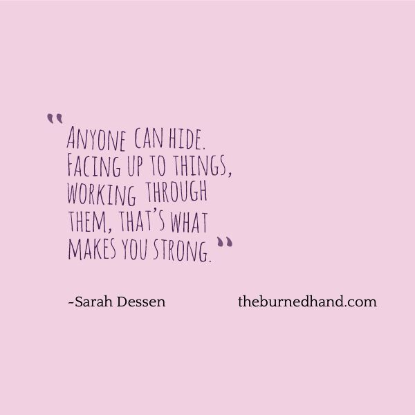 Anyone can hide...   #quotes #truth