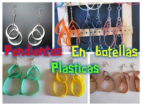 Aretes o pendientes con botellas plásticas - YouTube