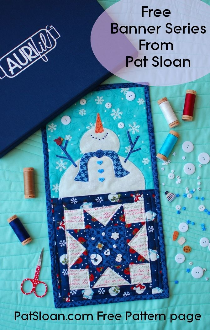 """Pat sloan January Quilt banner for the button club with a darling snowman and 6"""" quilt blocks. #quilting #snow #snowman"""