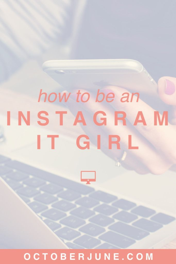 How to Be an Instagram It Girl | octoberjune.com | Tips and tricks for rocking the Instagram scene and making the most of your blog   biz!