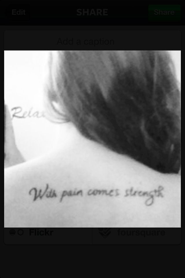 With pain comes strength tattoo tats pinterest for With pain comes strength tattoo