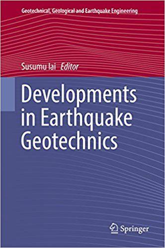 Developments in Earthquake Geotechnics
