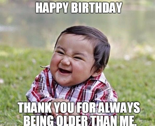 20 Happy Birthday Memes For Your Best Friend #sayingimages #happybirthdaymemes #birthdaymemes #memes