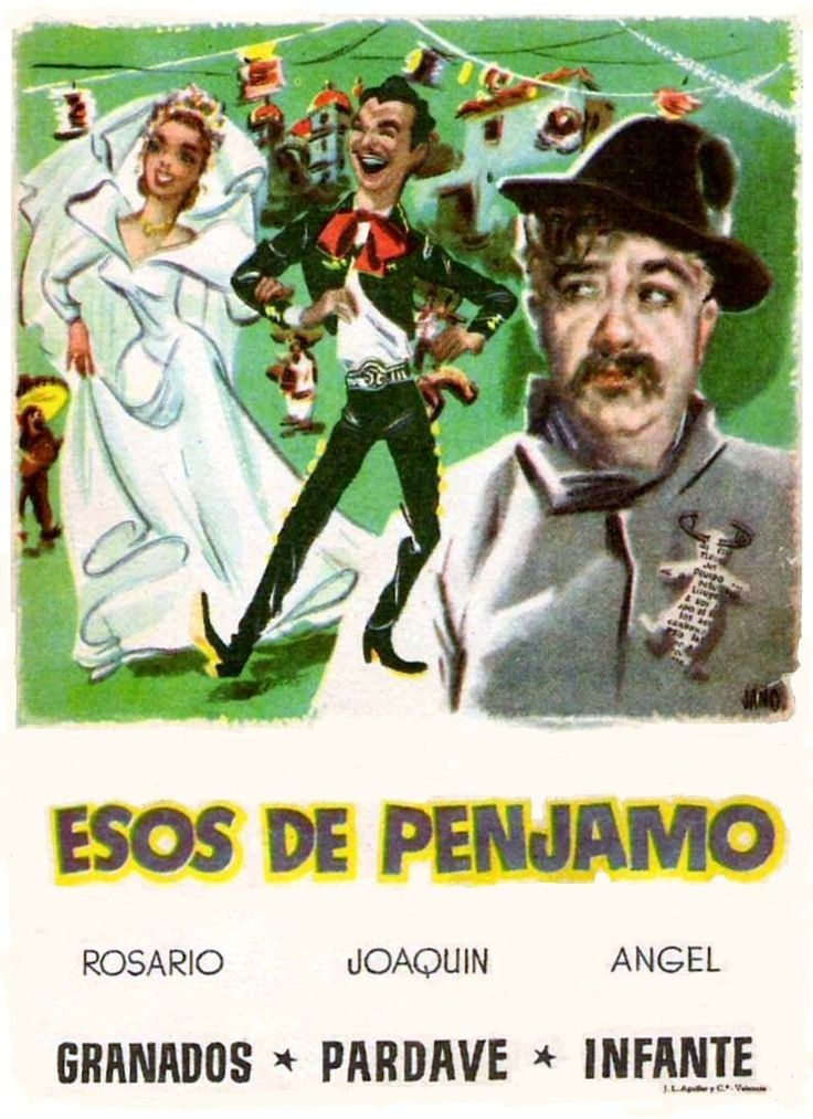 Esos de Pénjamo (1953) de Juan Bustillo Oro - tt0206722