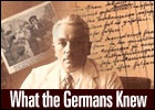 article about the diaries of judicial inspector Friedrich Kellner. The 900-page book begins in September 1938, told from the perspective of a German citizen who was not a Nazi. It also reveals what information Germans could have obtained about the Nazis if they had wanted to.