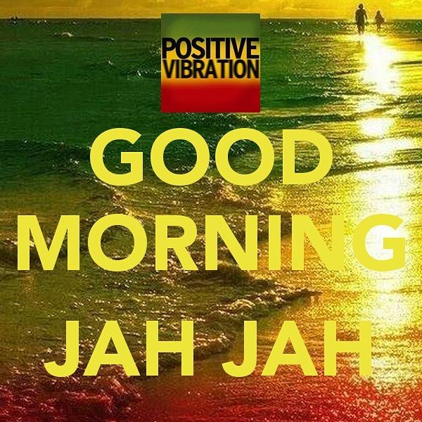 Jamaican Good Morning Quotes: Good Morning Friends Have A Nice Morning And Productive