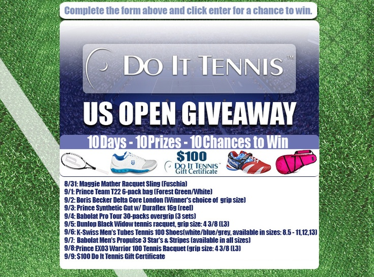 ‎#USOpen #Giveaway 10 Days, 10 Prizes, unlimited chances to enter. Fill out the entry form, click enter, then share. Receive bonus entries for each friend who joins after you!