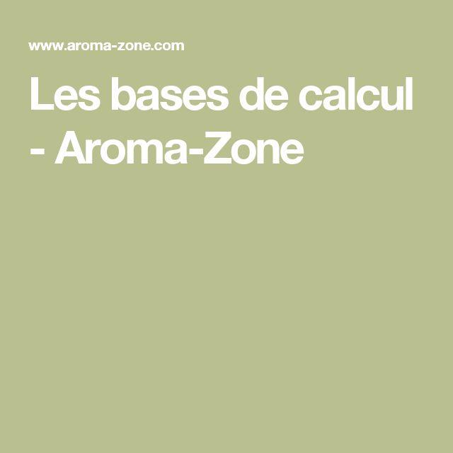 Les bases de calcul - Aroma-Zone